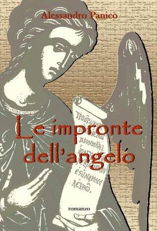 Le impronte dellangelo  by  Alessandro Panico
