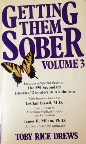 Getting Them Sober Volume 3  by  Toby Rice Drews
