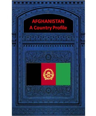 AFGHANISTAN A COUNTRY PROFILE LOC