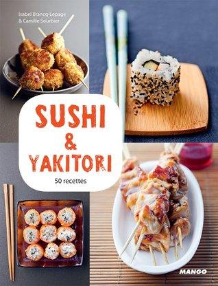 Sushi & yakitori (Vidéocook) Isabel Brancq-Lepage