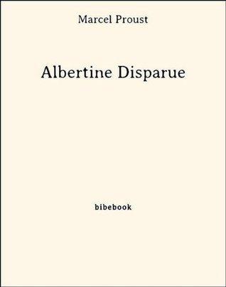 Albertine Disparue  by  Marcel Proust