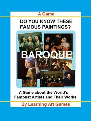 Do You Know This Famous Painting? The Interactive Book of Baroque Paintings  by  Learning Art Games