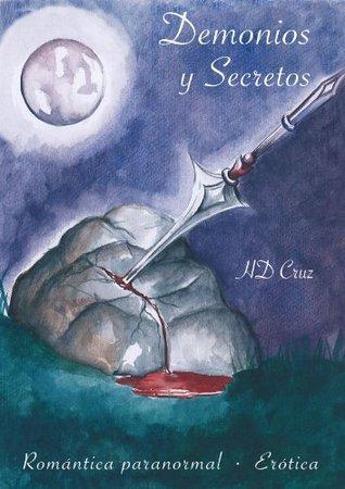 Demonios y Secretos Maria Elena Cruz Buznego