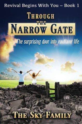 Through The Narrow Gate The Sky Family
