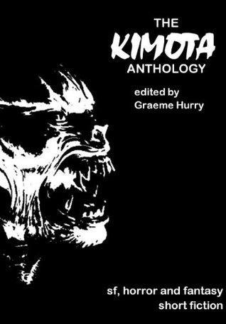 The Kimota Anthology Graeme Hurry