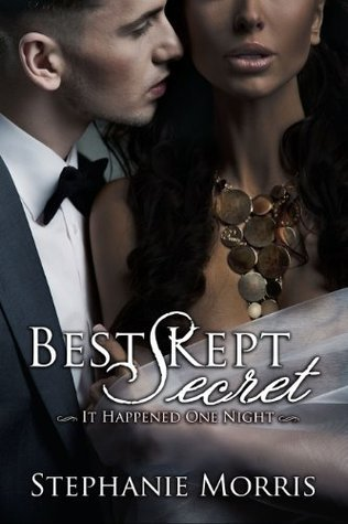 Best Kept Secret (It Happened One Night, Book 2)  by  Stephanie Morris