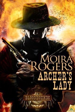 Archers Lady: Bloodhounds  by  Moira Rogers