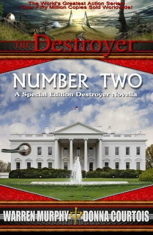 Number Two: A Special Edition Destroyer Novella Donna Courtois