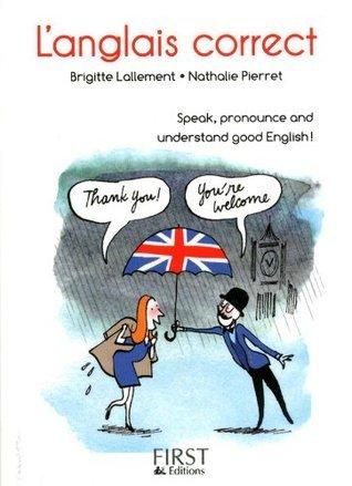 Petit livre de - Anglais correct (Le petit livre) Nathalie PIERRET