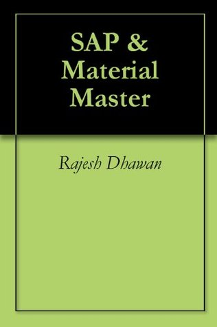 SAP &  Material Master  by  Rajesh Dhawan