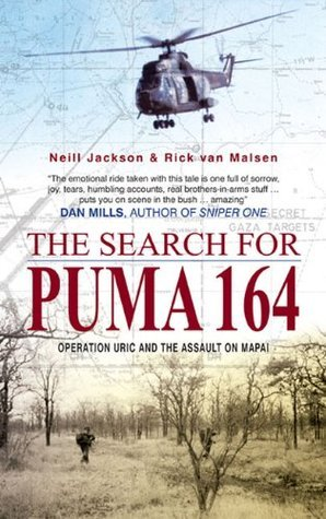 The Search for Puma 164: Operation Uric and the Assault on Mapai  by  Neill Jackson