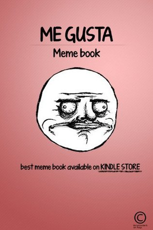 Me Gusta Meme Book  by  Jan Saliga