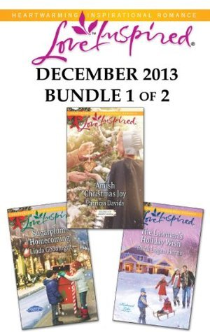 Love Inspired December 2013 - Bundle 1 of 2: Sugarplum Homecoming/Amish Christmas Joy/The Lawmans Holiday Wish  by  Linda Goodnight