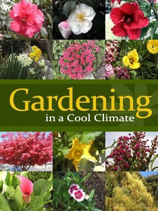 Gardening in a Cool Climate PJ Group Publishing