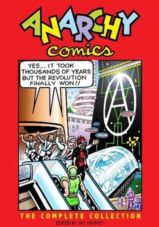 Anarchy Comics  by  Jay Kinney