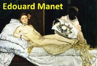 233 Color Paintings of Edouard Manet - French Impressionist Painter (January 23, 1832 - April 30, 1883) Jacek Michalak