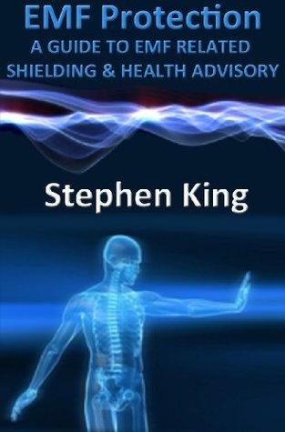 EMF Protection Stephen     King