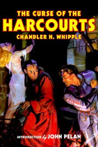 The Curse of the Harcourts  by  Chandler H. Whipple