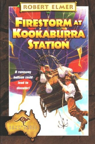 Firestorm at Kookaburra Station (Adventures Down Under #6) Robert Elmer