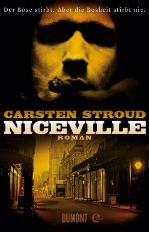Niceville: Roman  by  Carsten Stroud