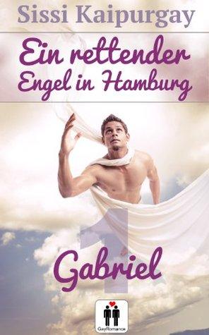Ein rettender Engel in Hamburg - 1. Gabriel  by  Sissi Kaipurgay