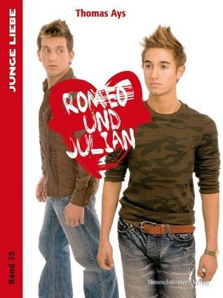 Romeo und Julian (Junge Liebe )  by  Thomas Ays