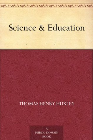 Science & Education Thomas Henry Huxley