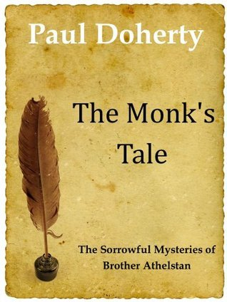 The Monks Tale (A Brother Athelstan Short Mystery) Paul Doherty