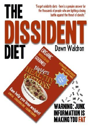 The Dissident Diet: the healthy ketogenic diet Dawn Waldron