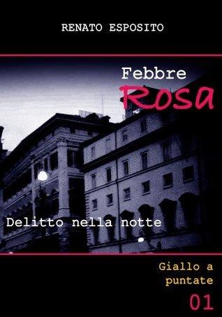 Febbre Rosa: Delitto nella notte Renato Esposito