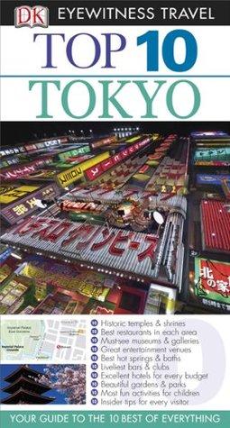 Top 10 Tokyo (EYEWITNESS TOP 10 TRAVEL GUIDE)  by  Stephen Mansfield