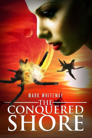 Lodestone Book Five: The Conquered Shore (The Lodestone Series)  by  Mark Whiteway