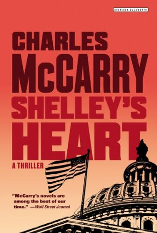 Shelleys Heart: A Thriller Charles McCarry