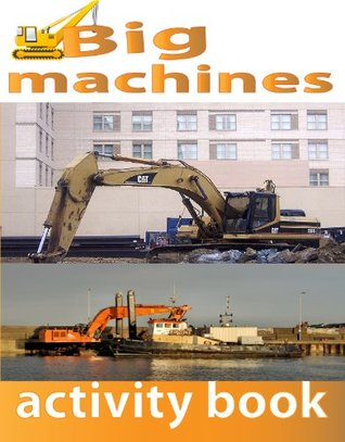 Big Machines: Activity Book  by  Jon Haws