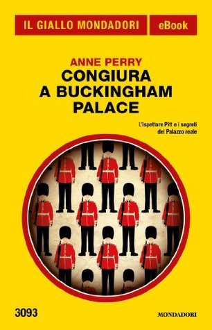 Congiura a Buckingham Palace Anne Perry