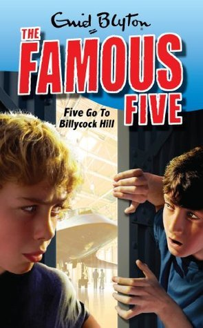 Famous Five 16: Five Go To Billycock Hill  by  Enid Blyton