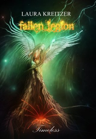 Fallen Legion (Timeless #4)  by  Laura Kreitzer