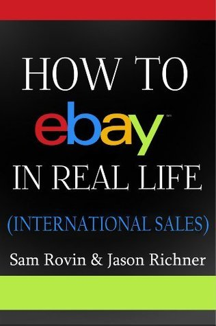 How to eBay in Real Life 2: International Sales  by  Sam Rovin