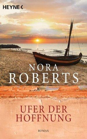 Ufer der Hoffnung  by  Nora Roberts