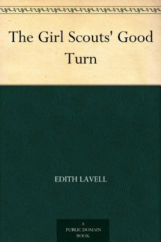 The Girl Scouts Good Turn Edith Lavell