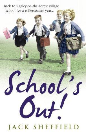 Schools Out! Jack Sheffield