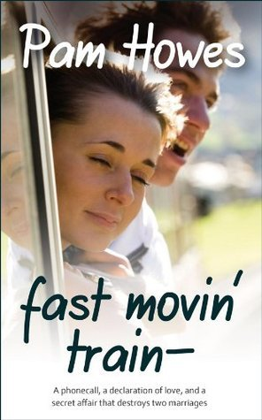Fast Movin Train Pam Howes