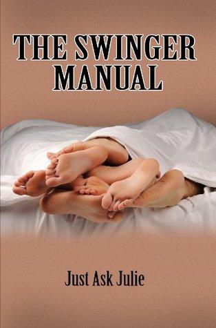 The Swinger Manual Just Ask Julie