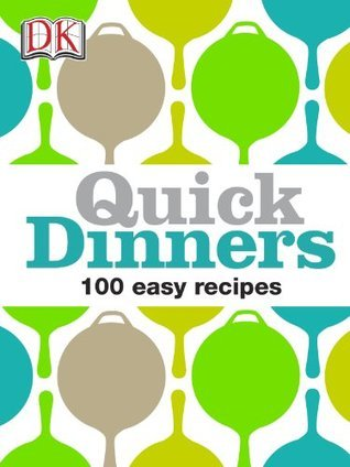 Quick Dinners Heather Whinney