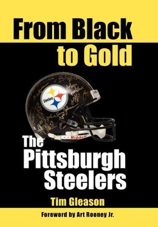 From Black to Gold: The Pittsburgh Steelers Tim Gleason