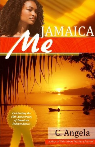 Jamaica Me C. Angela