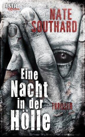 Eine Nacht in der Hölle - Extrem Nate Southard