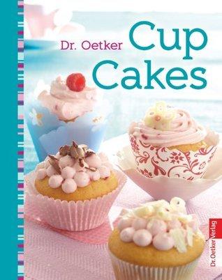 CupCakes (Sweet Dreams) Oetker Verlag