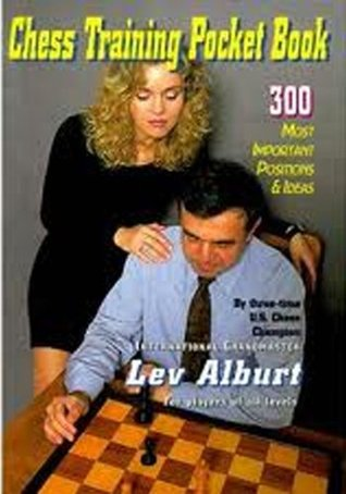 Chess Training Pocket Book 300 Most Important Positions and Ideas Grandmaster Lev Alburt