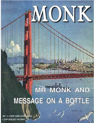 Mr Monk and the Message on a Bottle J. Edward Edwards